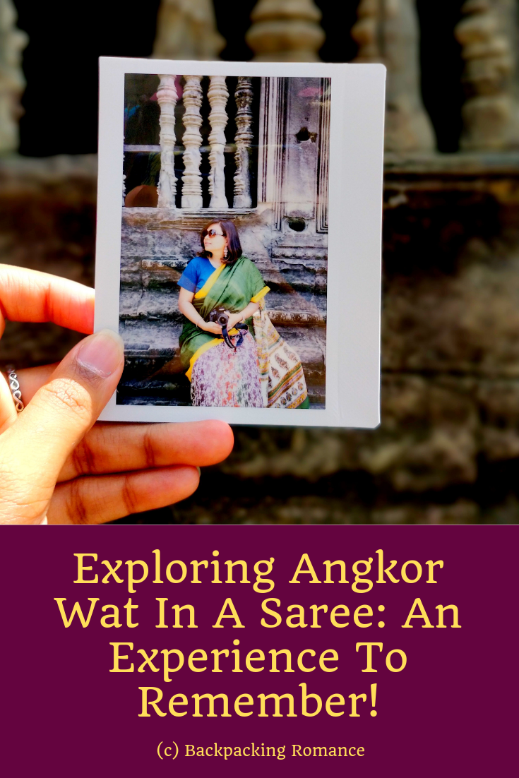 Exploring Angkor Wat In A Saree: An Experience To Remember!